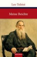 Tolstoi, Leo Meine Beichte