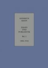 Mann, Heinrich Essays und Publizistik Band 2