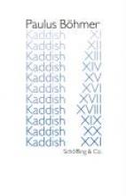 Böhmer, Paulus Kaddish XI - XXI