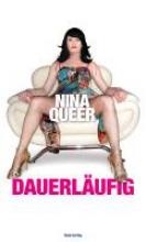 Queer, Nina Dauerlufig