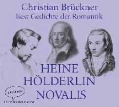 Heine, Heinrich Christian Brückner liest Gedichte der Romantik