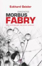 Geisler, Eckhard Diagnose Morbus Fabry
