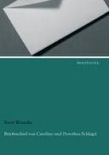 Wieneke, Ernst Briefwechsel von Caroline und Dorothea Schlegel