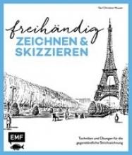 Heuser, Karl Christian Freihändig zeichnen und skizzieren