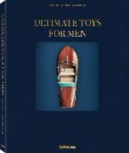 Michael Brunnbauer,Ultimate Toys for Men