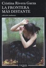 Rivera Garza, Cristina La Frontera Mas Distante
