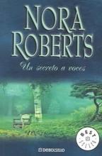 Roberts, Nora Un Secreto a Voces Public Secrets