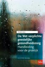 Mr. Dr. R.B.M. Keurentjes , De Wet verplichte geestelijke gezondheidszorg