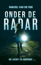 Marcel van de Ven , Onder de radar