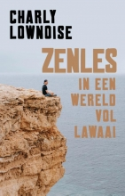 Charly  Lownoise, Ramon  Roelofs Zenles in een wereld vol lawaai