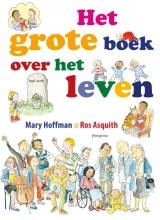Mary Hoffman , Het grote boek over het leven