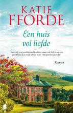 Katie Fforde , Een huis vol liefde