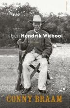 Conny  Braam Ik ben Hendrik Witbooi
