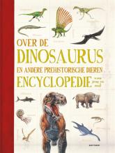 Douglas  Palmer Over de dinosaurus en andere prehistorische dieren