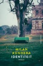 Milan Kundera , Identiteit