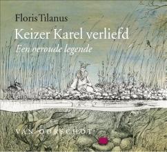 Floris Tilanus , Keizer Karel verliefd