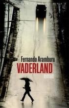 Fernando  Aramburu Vaderland