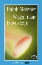 R. Metzner , Wegen naar bewustzijn