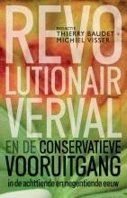 Michiel Visser Thierry Baudet, Revolutionair verval