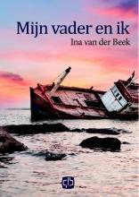 Ina van der Beek Mijn vader en ik - grote letter uitgave