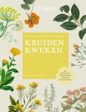 Holly Farrell De Kew Gardener`s gids voor Kruiden Kweken