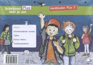 Henk Schweitzer , Schrijven leer je zo! - Werkbladen Plus 3