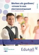 Martin  Hilgen Werken als gastheer/-vrouw in een sterrenrestaurant keuzevak gastheerspecialisatie Werkboek