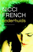 Nicci French , Onderhuids