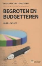 Nigel Wyatt , Begroten en budgetteren