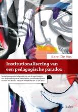 Karel De Vos Institutionalisering van een pedagogische paradox