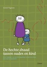 Gerrit Vignero De hechte draad tussen ouder en kind