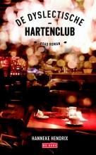 Hanneke  Hendrix De dyslectische - hartenclub