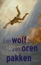 Sana Valiulina , Een wolf bij zijn oren pakken