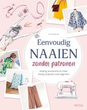 Coralie BIJASSON , Eenvoudig naaien zonder patronen