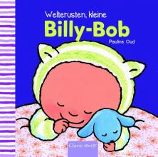 Pauline Oud , Welterusten kleine Billy-Bob