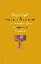 Katja Happe , Veel valse hoop