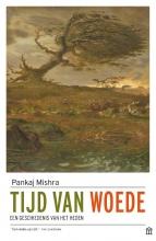 Pankaj Mishra , Tijd van woede