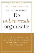 Amy C. Edmondson , De onbevreesde organisatie