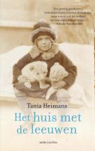 Tania  Heimans Het huis met de leeuwen