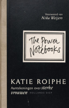 Katie Roiphe , The Power Notebooks