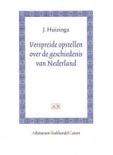 J.  Huizinga Athenaeum Boekhandel Canon Verspreide opstellen over de geschiedenis van Nederland