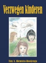Tiny A.  Hiemstra-Hooijenga Verzwegen kinderen