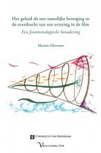 Martine Huvenne , Het geluid als een innerlijke beweging in de overdracht van een ervaring in de film