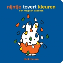 Dick Bruna , nijntje tovert kleuren een magisch badboek