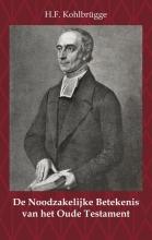 H.F. Kohlbrügge , De Noodzakelijke Betekenis van het Oude Testament