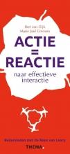 Marie José Cremers Bert van Dijk, Actie is reactie