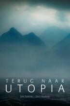 Geert Heymans Dirk Tieleman, Terug naar Utopia
