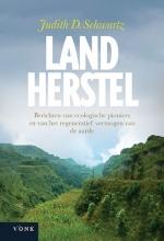 Judith Schwartz , Landherstel