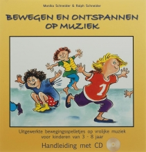 M.  Schneider, R.  Schneider Bewegen en ontspannen op muziek