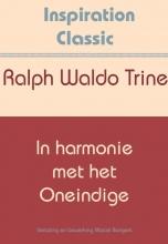 Ralph Waldo Trine , In harmonie met het oneindige
